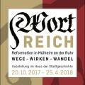 Als Mülheim evangelisch wurde - Ausstellung im Haus der Stadtgeschichte und im Klostermuseum